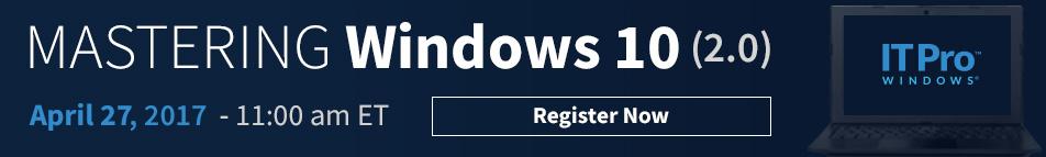 Mastering Windows 10 (2.0)